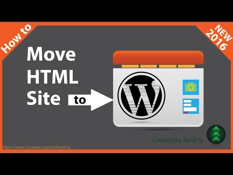 How To Move HTML Site To WordPress