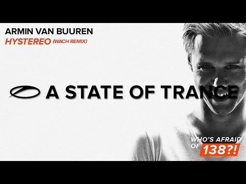 Armin Van Buuren - Hystereo (Wach Remix)
