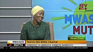 Nava mu bwa yaaya -Emboozi ya Minisita Agnes Nandutu |Mwasuze Mutya