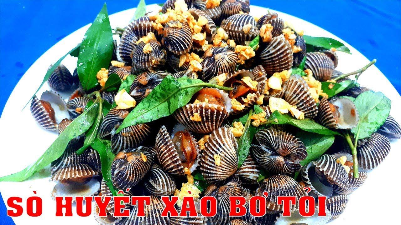 Cách làm SÒ HUYẾT XÀO BƠ TỎI thơm ngon đúng vị ăn sẽ thích by Hồng Thanh Food