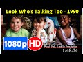 Look Who's Talking Too (1990) *Full* MoVies*#*