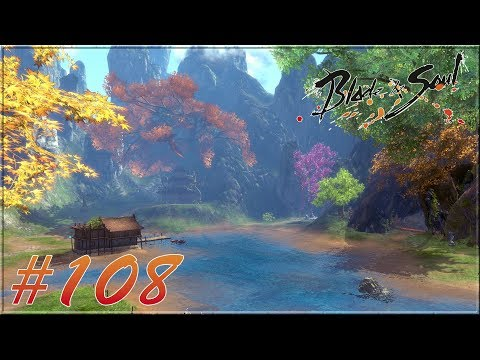 Blade and Soul World #108 - In the Name of Progress