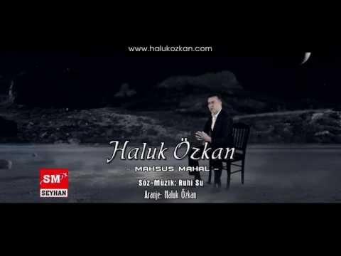 Haluk Özkan - Mahsus Mahal
