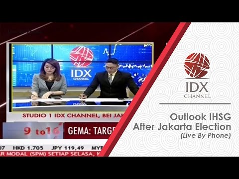 Outlook IHSG After Jakarta Election (Live By Phone)