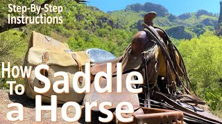 How to Saddle a Horse -Full Rig WESTERN- BTSR Cavalcade