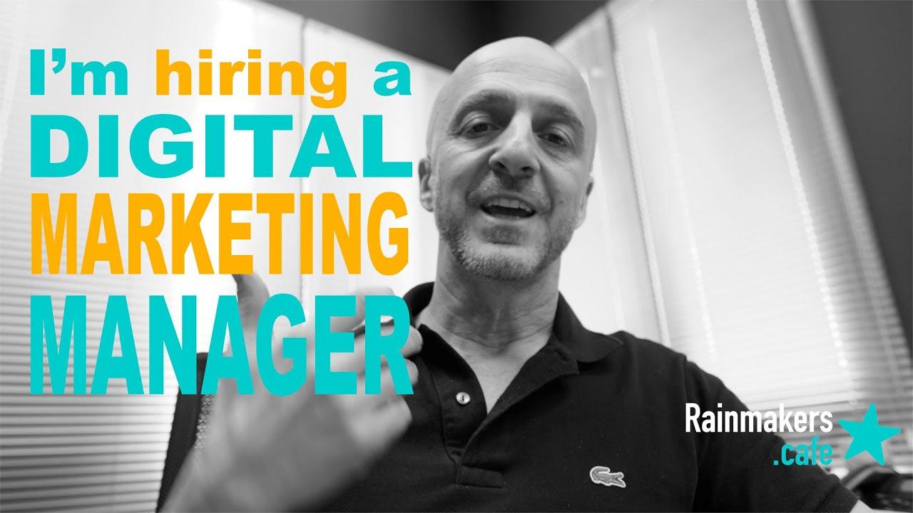 I'm hiring a Digital Marketing Manager