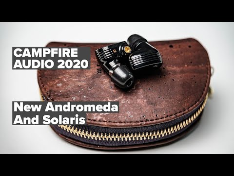 Campfire Andromeda and Solaris 2020 Revisions - Are the new ones better?
