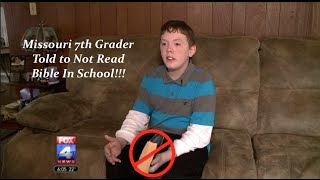 Missouri 7th Grader Told to Not Read Bible In School!!