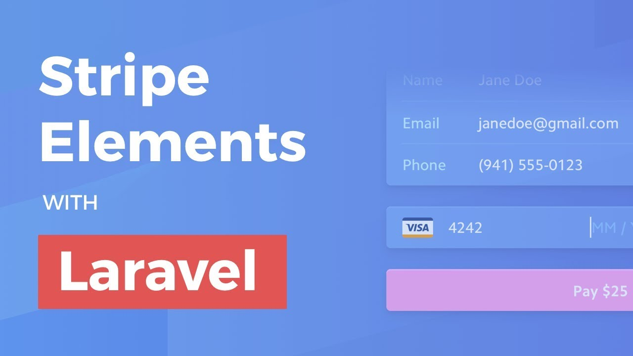 Stripe Elements with Laravel (and Vue)