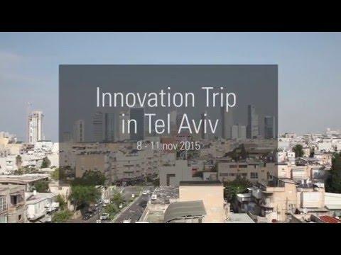 Innovation Trip in Tel Aviv - GESTE 2015