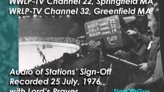 WWLP-TV 22 (Springfield MA) and WRLP-TV 32 (Greenfield MA) - Sign Off recorded 25 July 1976