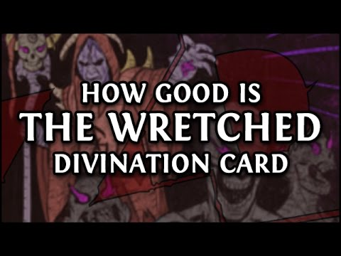 Path of Exile: How Good is THE WRETCHED - Divination Card Gambling (6 Sets)
