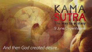 And Then God Created Desire... Kama Sutra - The Way to Ecstasy 9 June 2018 - Workshop Advaita