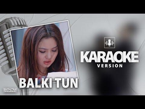 Benom - Balki Tun [KARAOKE version] | Беном - Балки Тун [Минус] Караоке версия