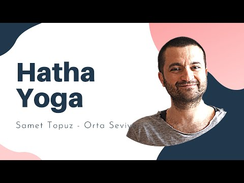 Hatha Yoga - Orta Seviye - Samet Topuz