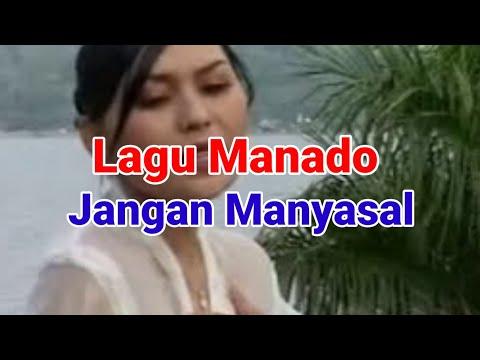 Pop Manado -   Jangang Manyasal