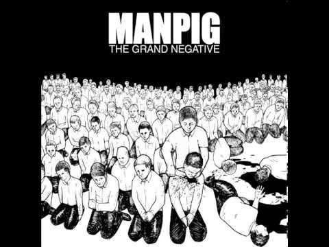 Manpig - The Grand Negative LP [2012]