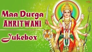 Maa Durga Amritwani - Navratri Songs 2016 - Top Mata Rani Bhajans - Navdurga Stuti