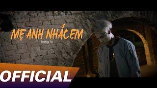Trung Tự - Mẹ Anh Nhắc Em | Official MV - Friday Film |
