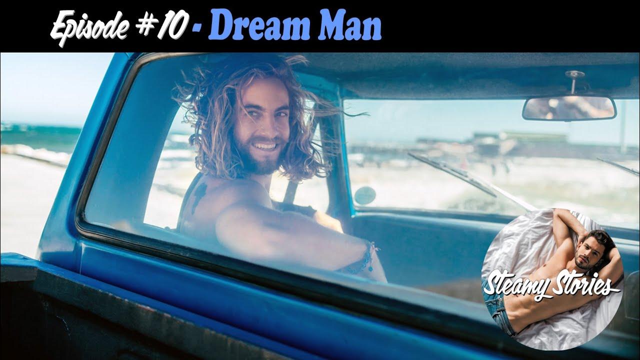 DREAM MAN - SteamyStoriesPodcast.com