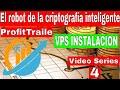 ROBOT PARA HACER TRADING BITCOIN VPS INSTALACION Video 4