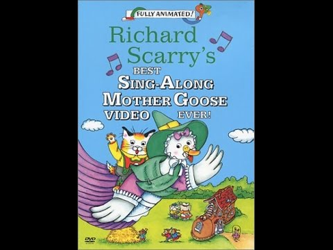 Richard Scarry's Best Sing Along Mother Goose Video Ever!