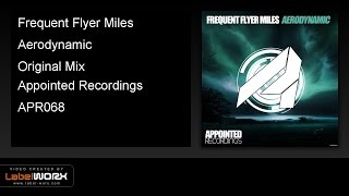 Frequent Flyer Miles - Aerodynamic (Original Mix)