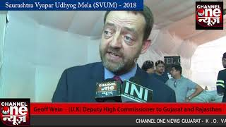 CHANNEL ONE NEWS GUJARAT - GEOFF WAIN - DEPUTY HIGH COMMISSIONER TO GUJARAT AND RAJSTHAN (U.K.)