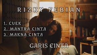 Download RIZKY FEBIAN FULL ALBUM GARIS CINTA