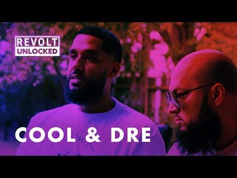 Cool & Dre | REVOLT Unlocked
