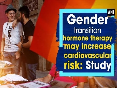 Gender transition hormone therapy may increase cardiovascular risk: Study