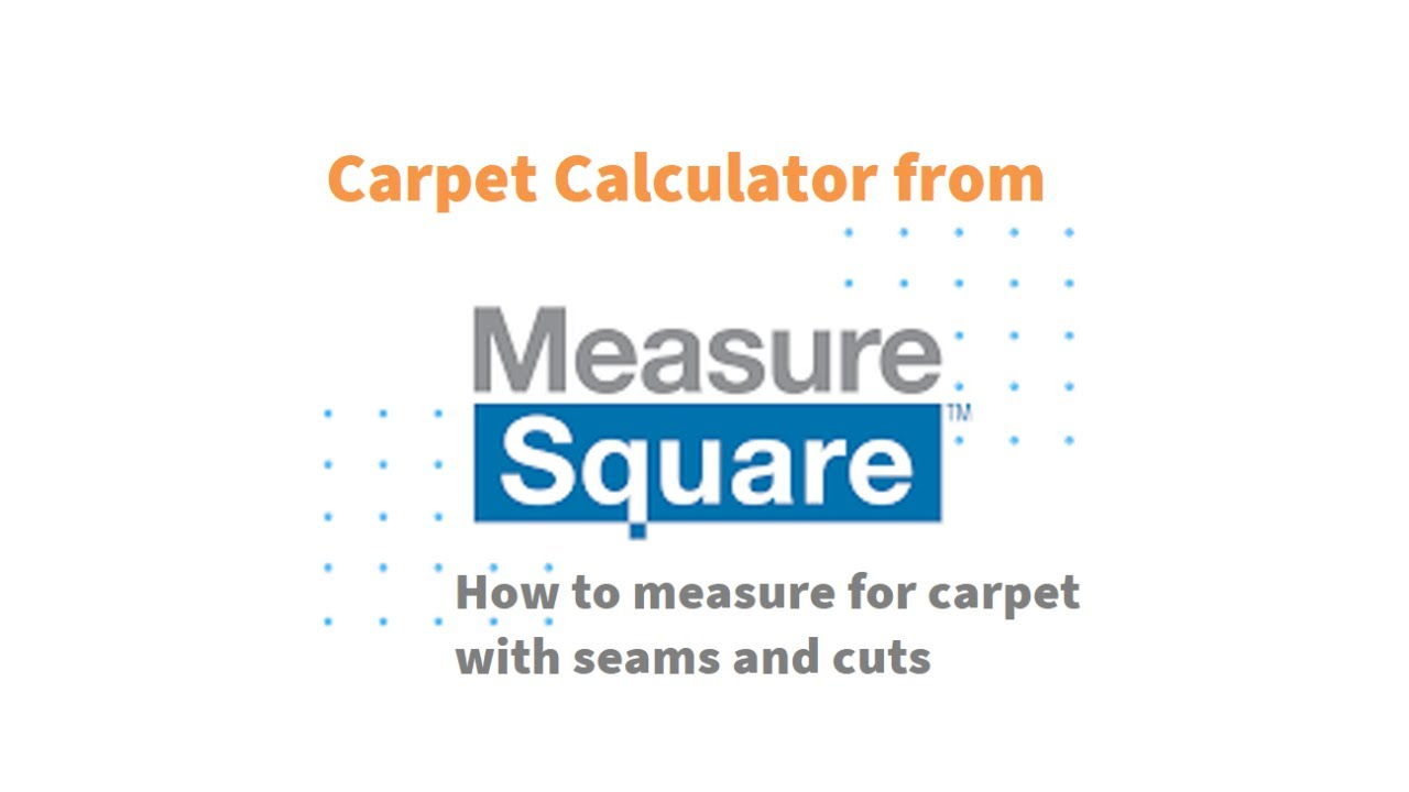 How To Measure For Carpet By Using The Carpet Calculator Measure Square Carpet Calculator Youtube
