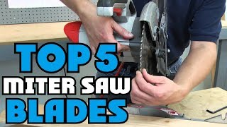✅ Miter Saw Blades: Top Rated Miter Saw Blade Reviews 2019 | Best Miter Saw Blades (Buying guide)