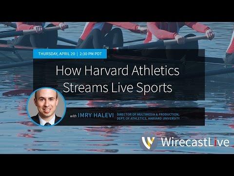 How Harvard Athletics Streams Live Sports