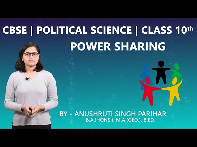 CBSE 10th | Social Science | Political Science (Civics) | Power Sharing | Ch.-1 | Part-2 | Summary