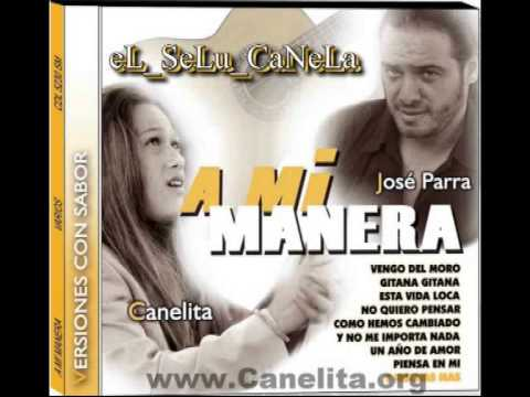 [[ CaNeLiTa ]] Vengo del Moro.- A mi Manera -. NUEVO DISCO