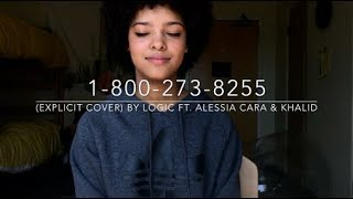 1-800-273-8255 (explicit cover) By Logic feat. Alessia Cara & Khalid