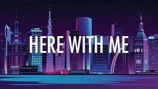 Marshmello, CHVRCHES – Here With Me (Lyrics) 🎵