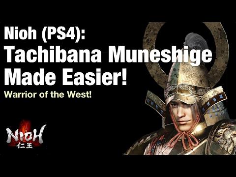 Nioh Tip: Tachibana Muneshige made easier!