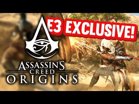 ASSASSIN'S CREED ORIGIN E3 EXCLUSIVE GAMEPLAY!