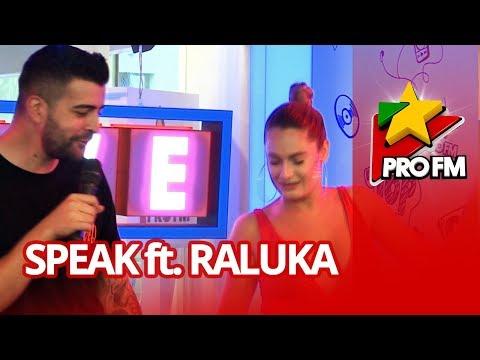 Speak feat. Raluka - Foc la ghete | ProFM LIVE Session