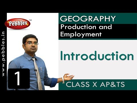 Introduction | Production and Employment  | Social |Class 10 Science
