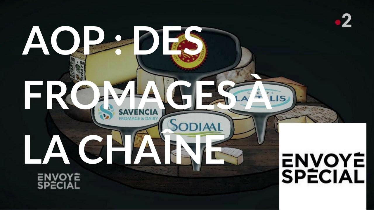 Envoyé spécial. AOP : Des fromages à la chaîne - 3 mai 2018 (France 2)
