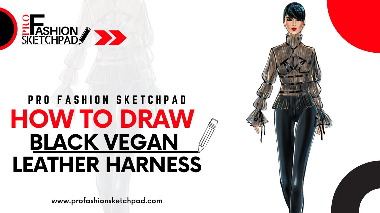 How to Draw Black Vegan Leather Harness Fashion Accessory with Pro Fashion Sketchpad Templates