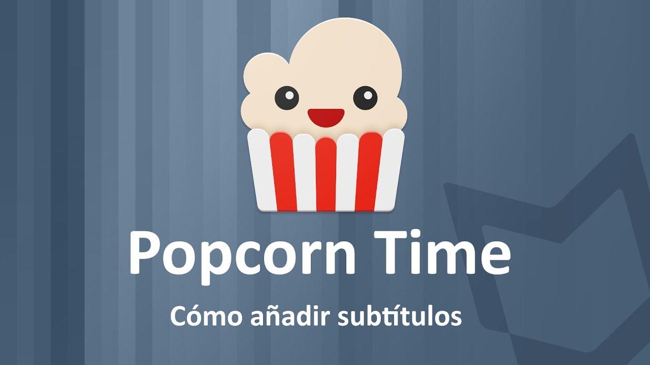 Como Poner Subtitulos A Popcorn Time Como Anadir Subtitulos A Popcorn Time Youtube