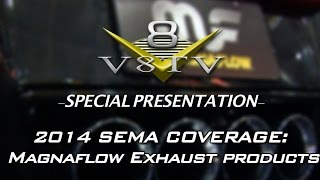 New MagnaFlow Exhaust Applications, Products, & Coatings at SEMA 2014 Video V8TV