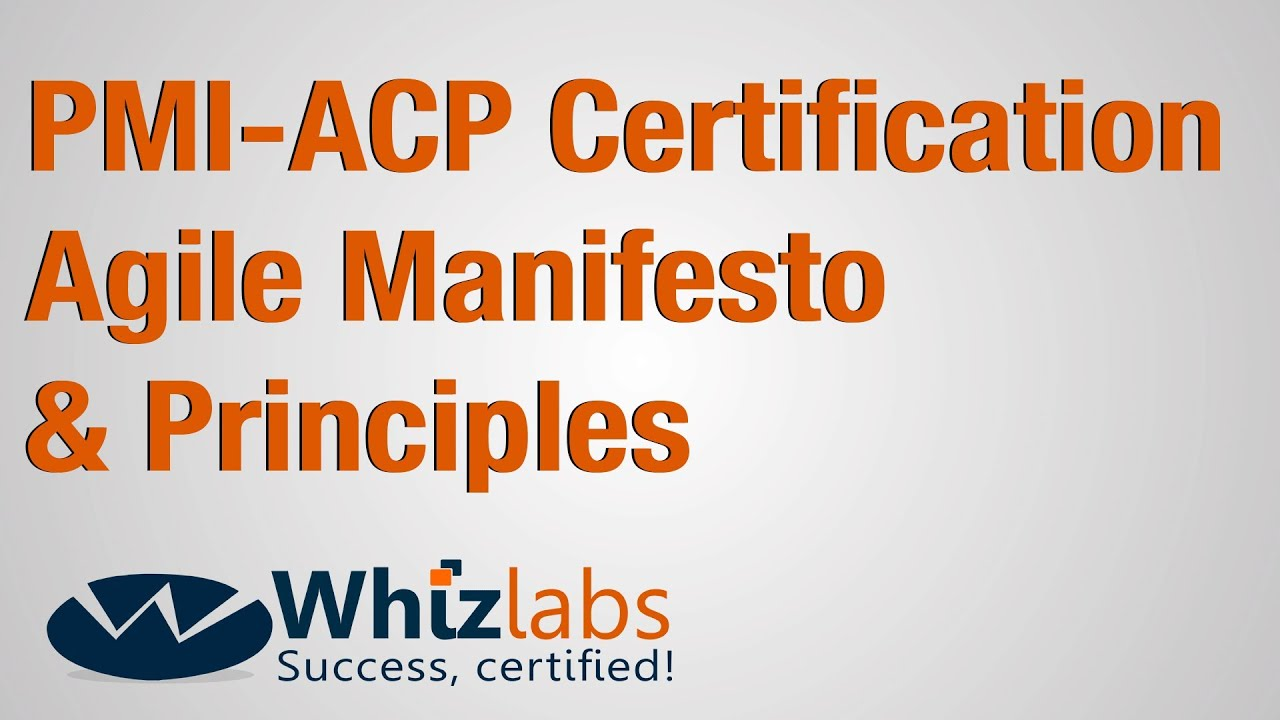 Pmi acp certification agile manifesto values principles youtube xflitez Images