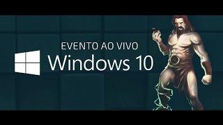 Evento Microsoft: novidades do Windows 10 - ao vivo às 15h!