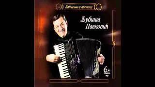 Ljubisa Pavkovic - Bere cura plav jorgovan - (Audio 2012) HD
