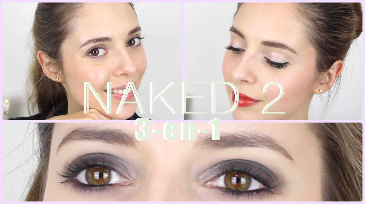 Top NAKED 2 d'Urban Decay   3 maquillages - YouTube UP74